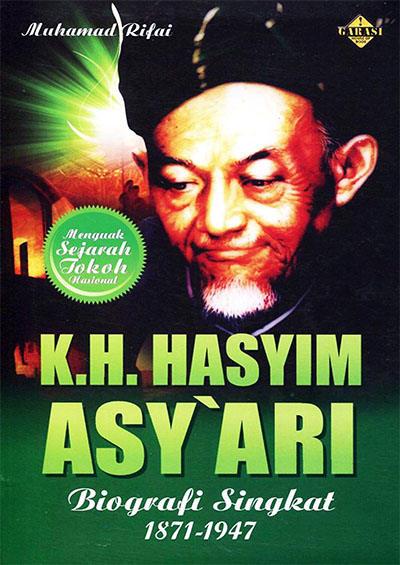 Silsilah Kh Hasyim Asy Ari : silsilah, hasyim, Hasyim, Asy'ari, Biografi, Singkat, Penulis:, Muhamad, Rifai, Perpustakaan, Indonesia