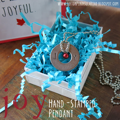 JOY stamped washer pendant makes an inexpensive holiday gift.
