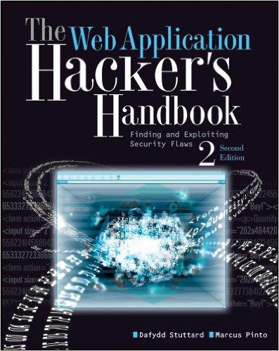 Free PDF download - The Web Application Hacker's Handbook ~ by Dafydd Stuttard, Marcus Pinto.