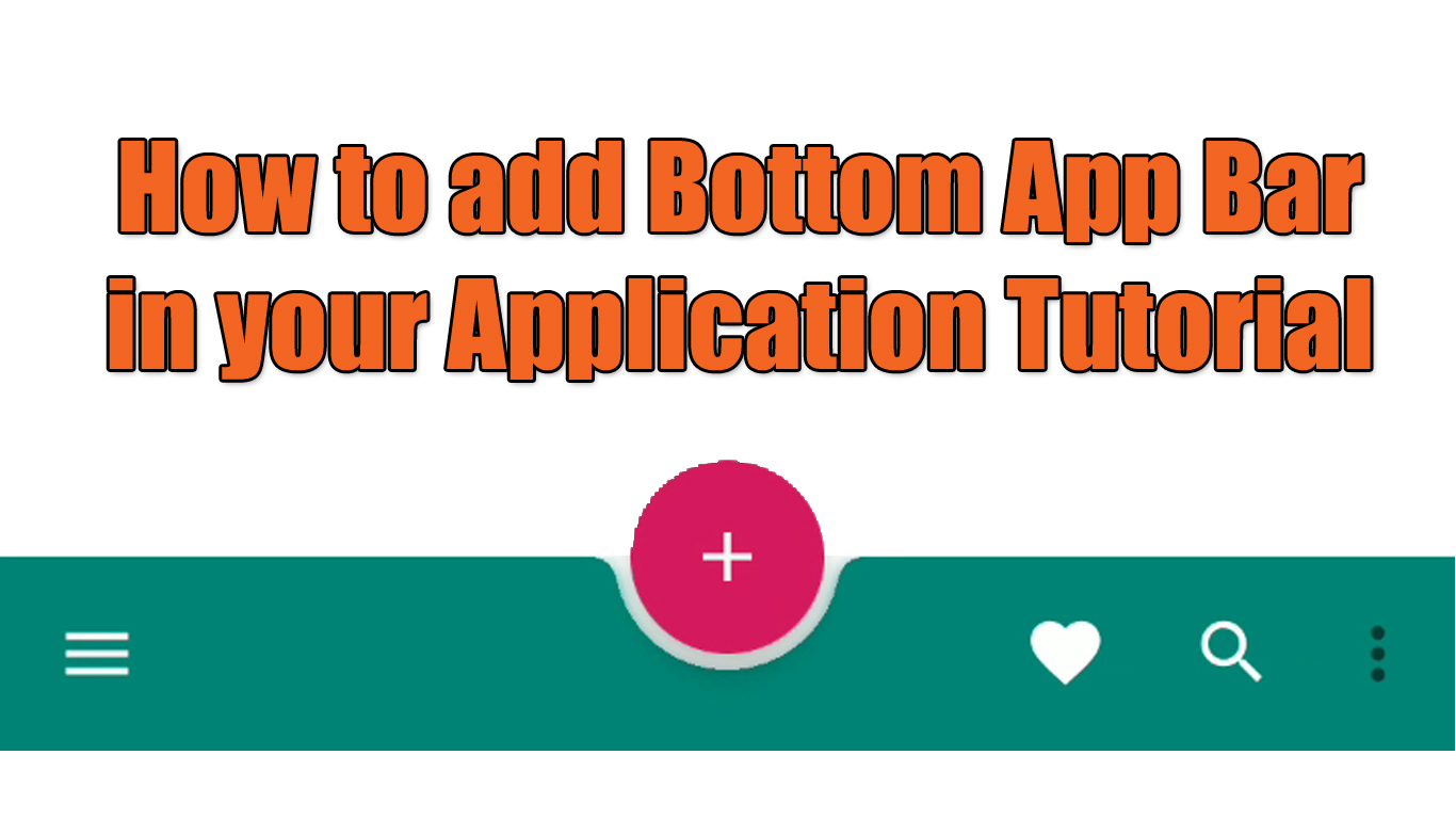 Implementing BottomAppBar : Material Components for Android