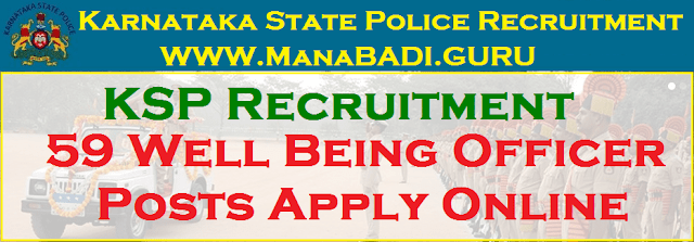 latest jobs, Govt Jobs, Police Jobs, Karnataka State Police, KSP Recruitment, Well Being Officer