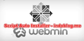 Script Auto Installer Webmin Open SSH dan Dropbear Terbaru 2016
