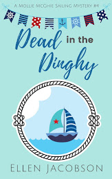 Dead in the Dinghy Now Available (Mollie McGhie Sailing Mystery #4)
