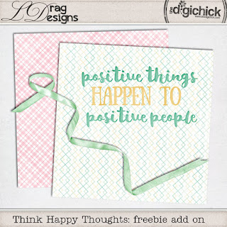 Creative Team, Annemarie, for GingerScraps –– LDrag Designs -  Think Happy Thoughts by LDragDesigns  and Coordinating Freebie