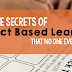 Five Secrets of Project Based Learning (that no one ever told you)