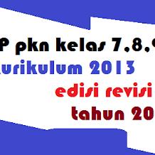 rpp Pkn kelas 7, 8, 9 kurikulum 2013 revisi 2017 Semester 1 & 2 (HOTS, PPK, Literasi & 4c)