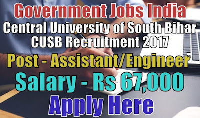 Central University of South Bihar CUSB Recruitment 2017