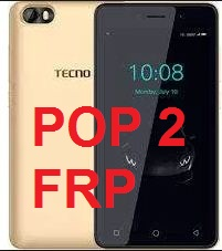 Tecno POP 2, POP 2 Pro and POP 2 Power FRP Google account reset
