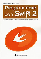 Programmare con Swift 2. Sviluppare App per iPhone, iPad e Apple Watch