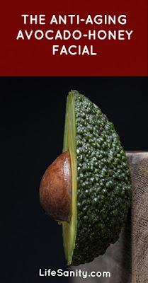 The Anti-aging Avocado-Honey Facial