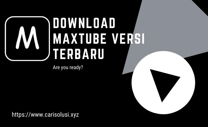 download Maxtube APK