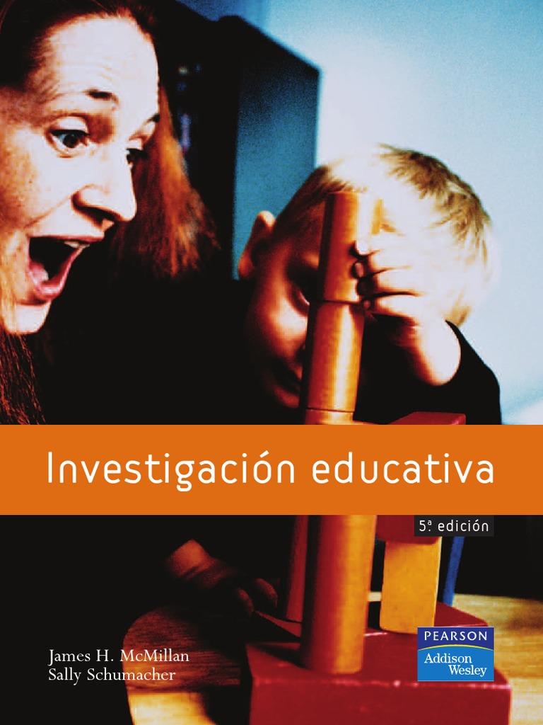 Investigación educativa: Una introducción conceptual, 5ta Edición – James H. McMillan y Sally Schumacher