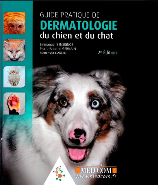 Guide pratique de dermatologie du chien et du chat - WWW.VETBOOKSTORE.COM