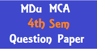 MCA 4th Sem Previous Question Papers 2018 Mdu