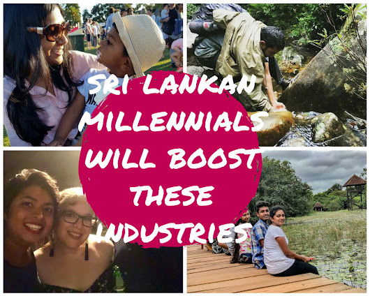 BUSINESS ENVIRONMENT : Sri Lankan Millennials - What industries would they boost?