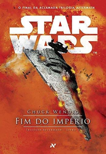 STAR WARS - Fim do Império - Chuck Wendig