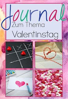 Ein Journal voller Schreibanlässe zum Valentinstag und zum Thema Liebe und Freundschaft für die Grundschule.