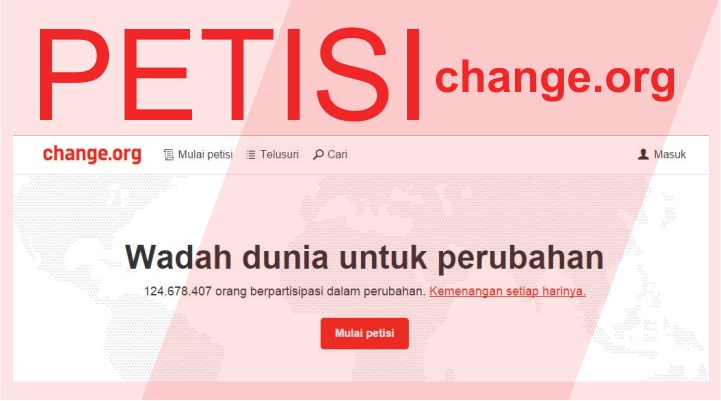 Ajukan Petisi Melalui Change.org