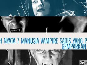 Kisah Nyata 7 Manusia Vampire Sadis Yang Pernah Gemparkan Dunia - Responsive Blogger Template