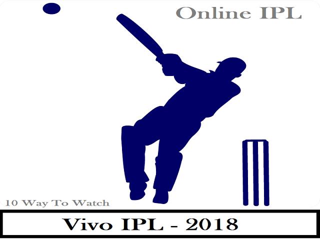 Live IPL देखने के 10 बढ़िया तरीके || Top 10 Best Tarike