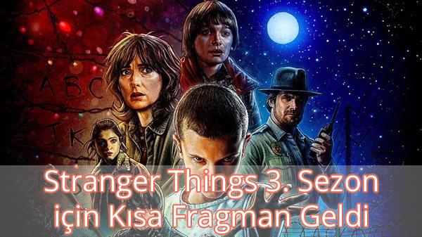 Stranger Things 3. sezon Kısa Fragman İzle
