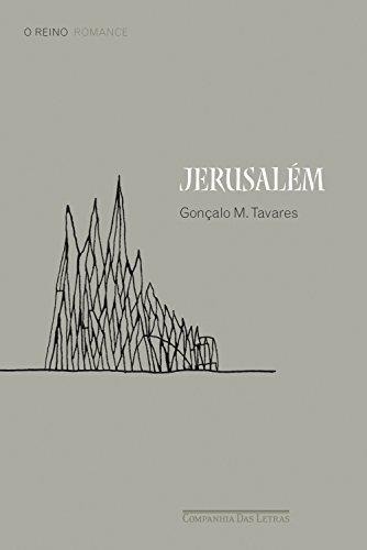 Jerusalém Gonçalo M. Tavares