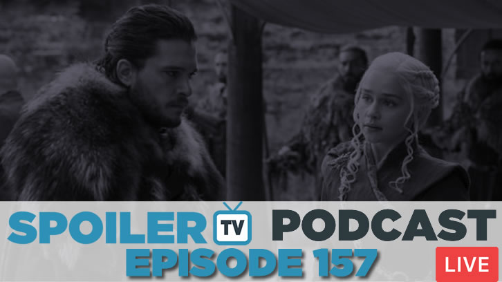 STV Podcast 157 -  Join us LIVE discussing Game of Thrones finale and season 7