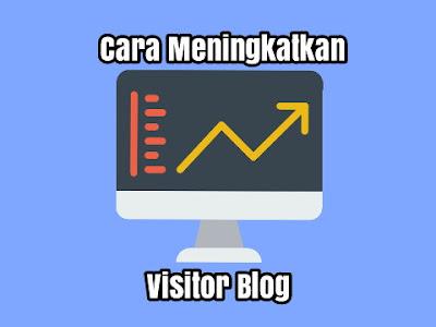 memang meningkatkan visitor blog tidak lah mudah tapi silakan anda baca ini