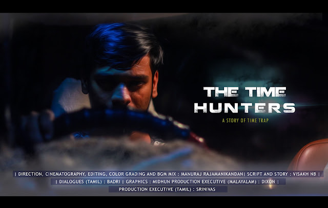 Here Is Much Awaited Malayalam Short Film Time Hunters Is Now Out