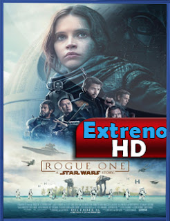 Rogue One. Una historia de Star Wars (2016) | 3gp/Mp4/DVDRip Latino HD Mega