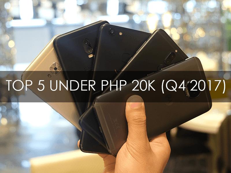 Best Smartphones Under PHP 20K (Q4 2017)