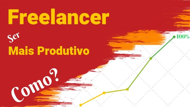 freelancer mais produtivo