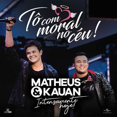 Matheus e Kauan - Tô Com Moral No Céu!