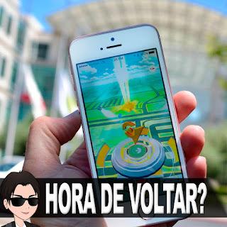 Pokémon Go: É hora de voltar a jogar?