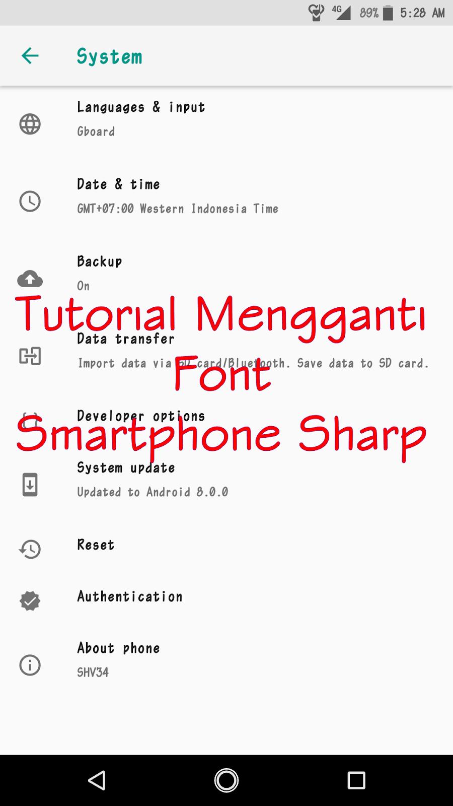 Cara Mendownload dan Mengganti Font di Smartphone Sharp Tanpa Root