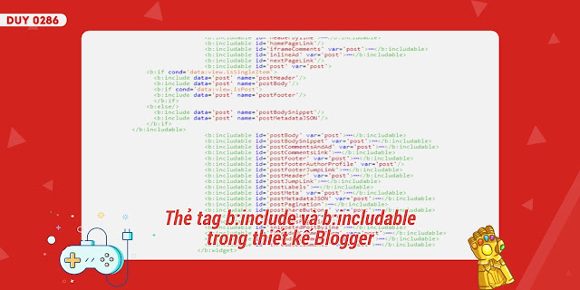 Thẻ tag b:include và b:includable trong thiết kết Blogger