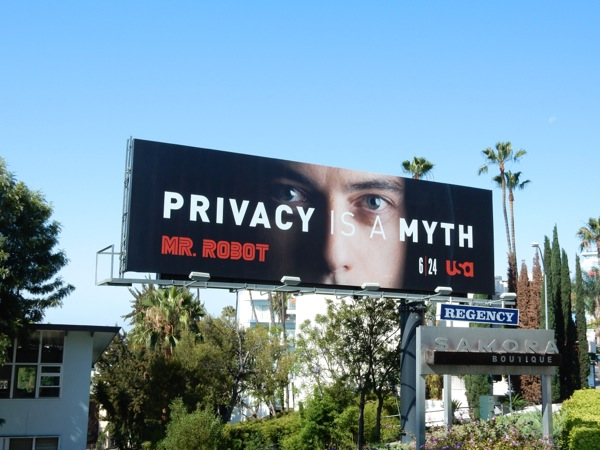 Privacy is a myth Mr Robot billboard