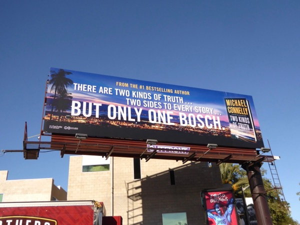 Bosch Two kinds of truth Michael Connelly billboard