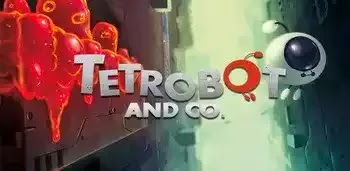 Tetrobot and Co. Apk