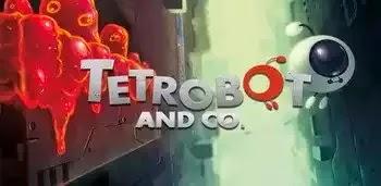 Tetrobot and Co. Apk