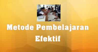 Download Ebook Metode Pembelajaran Efektif Dengan Berbagai Model, Guru Wajib Download !!
