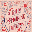 ARC Review: A Little Something Different by Sandy Hall