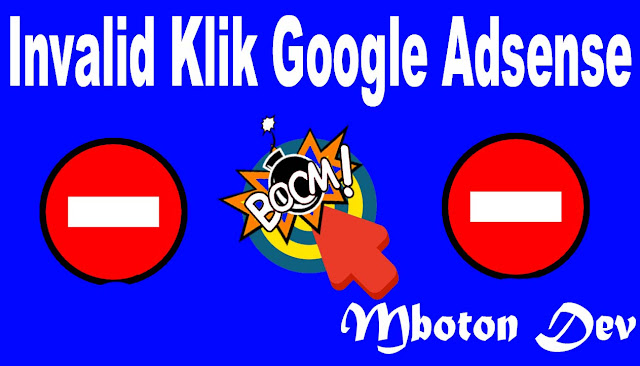 https://www.mboton.net/2019/03/invalid-klik-google-adsense..html