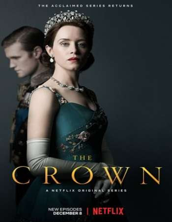Poster Of The Crown Season 02 Complete 2017 Watch Online Free Download