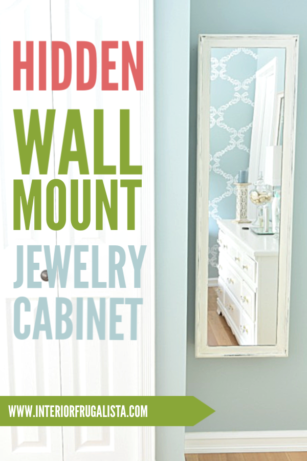 DIY Hidden Wall Mount Jewelry Cabinet