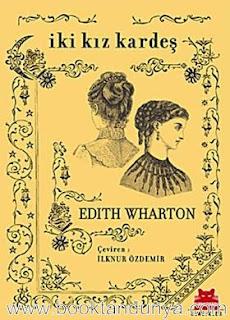 Edith Wharton - İki Kız Kardeş