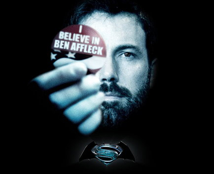 http://3.bp.blogspot.com/-UTGkbL2Nlvw/UhtvpwggOhI/AAAAAAAAbn4/Jr8TOQeSqSY/s1600/ben-affleck-batman-superman-man-of-steel-believe-in-ben-affleck.jpg