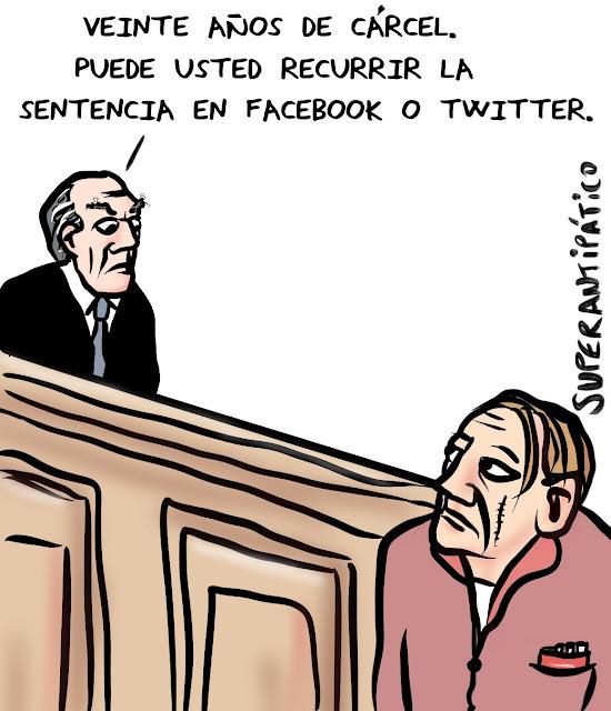 Veinte años de cárcel. Puede usted recurrir la sentencia en facebook o twitter.