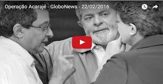 Operação Acarajé - GloboNews - 22/02/2016