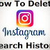 How to Delete Instagram Searches